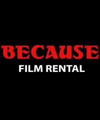 Because Film Rental